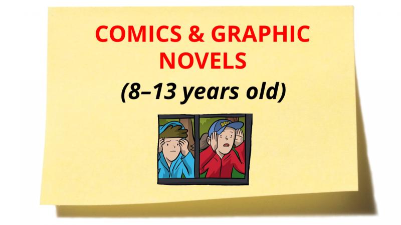 Comics & Graphic Novels 8-13 years